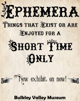 Ephemera - Things that Exist for a Short Time Only